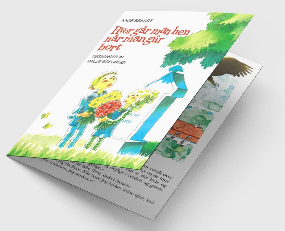 Hvor går man hen, når man går bort? Dette er en bog for børn, som kan have svært ved at miste en, de havde kær. Lyt til den gratis her.